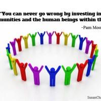 #QOTW: Invest in Communities and People