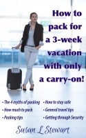 How to pack for a 3-week vacation with only a carry-on