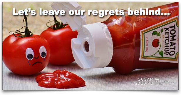 leave your regrets behind
