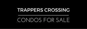 Trappers Crossing Condos for Sale
