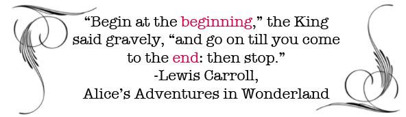 begin at the beginning Blogspiration   {1} (Alices Adventures in Wonderland)