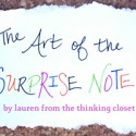 The Art of the Surprise Note by Lauren fromThe Thinking Closet
