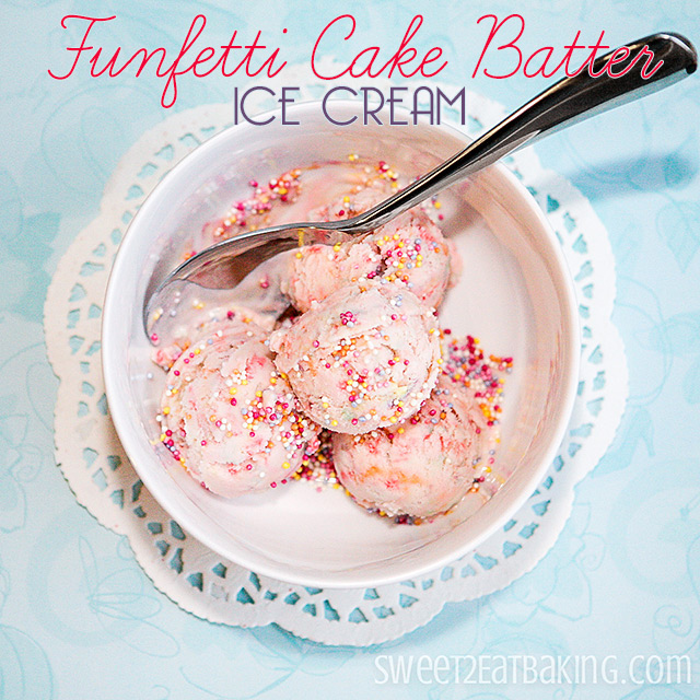 Funfetti Cake Batter Ice Cream Recipe by Sweet2EatBaking.com