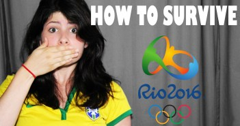 How to Survive the Rio 2016 Olympic Games