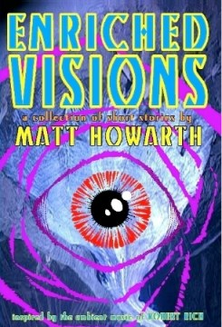 matt-howarth-robert-rich-enriched-visions
