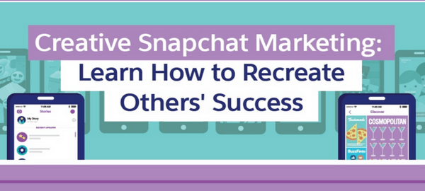 [Infographic] Creative Snapchat Marketing