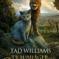 Traumjäger und Goldpfote by Tad Williams