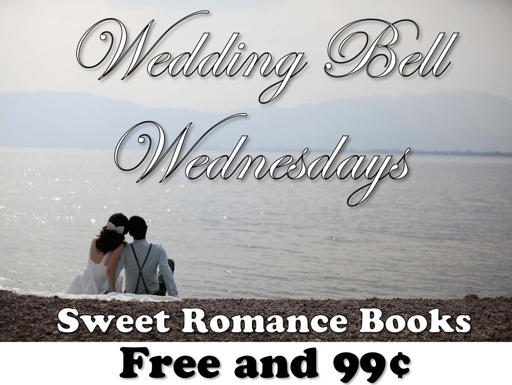 wedding bell wednesday free and 99¢ romance