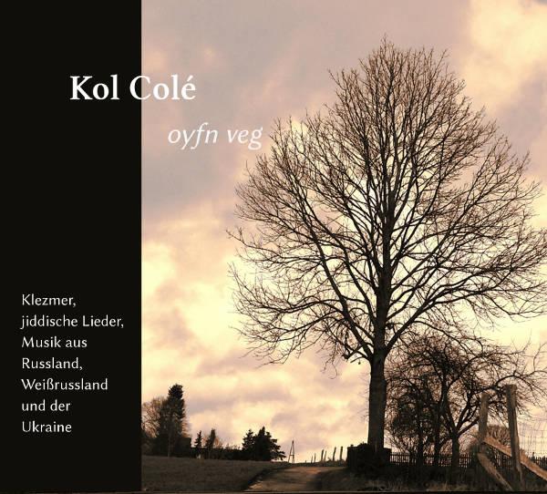 CD Kol Colé: Oyvn Veg