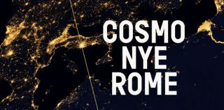 Cosmo returns to Rome for NYE