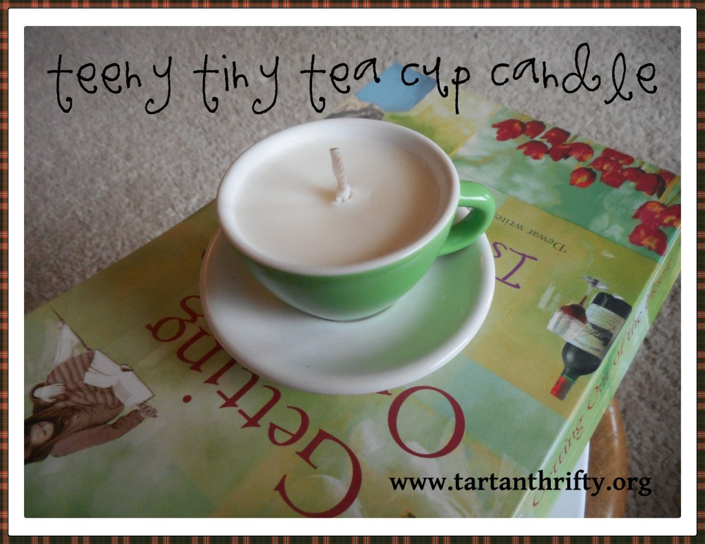 teeny tiny tea cup candle from www.tartanthrifty.org
