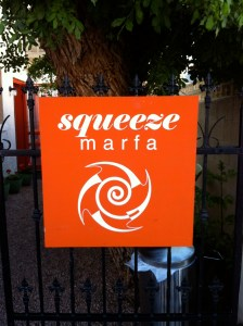 Squeeze Marfa.
