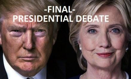 FINAL PRESIDENTIAL DEBATE Trump vs Clinton