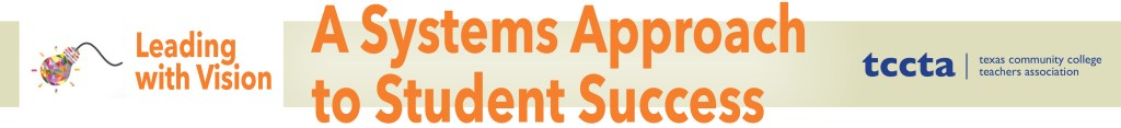 2017 Student Success Workshop: A Systems Approach to Student Success