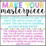 Make Your {Masterpiece} #tptsellerchallenge Week 3