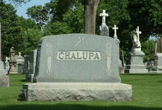 Chalupa Funny tombstones, funny gravemarkers funny headstones funny names stupid names sexual innuendos bad tattoos worst tattoos funny signs sexual innuendos funny halloween awkward family photos bad family worst family