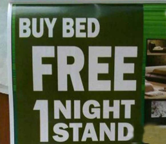 bed sale, mattresses, fre one night stand, funny store signs, fun advertisements, ads, worst ever, bad, street signs, real estate, misspelled, wrong, fail, stupid, wtf, bad product names, funny names, funny people, wrong place wrong time,