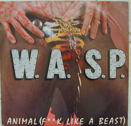W.A.S.P. Animal F**K Worst Album Covers, I mean really bad album covers. Horrible album covers funny album covers classic vinyl lps funny pictures, funny album covers, strange album covers, bizarre rock albums gospel country albums, disco albums rap albums