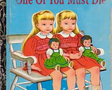 One of you must die Bad Children's Books Worst Children's Books bad family photos bad tattoos awkward family photos kid's books children's literature classic vintage