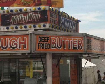 Deep Fried Butter ~ Only in America ~ 30 Funny Pics from County & State Fairs