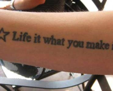 Life It What You Make It ~ 14 of the Worst Tattoos