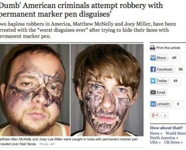 Robbers with permanent marker pen disquises ~The Stupidest, Dumbest Criminals