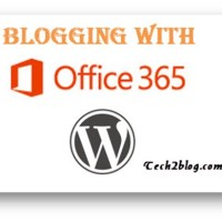 How to Blog using Microsoft Office365