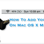 How To Add Your Name On Mac OS X Menu Bar