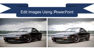 10 {Expert} PowerPoint tricks and tips to Edit Images