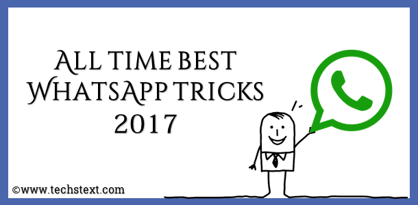 Whatsapp-tricks-and-cheats-2017