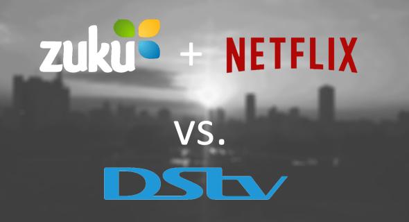 Zuku and Netflix vs. DSTV