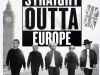 Straight Outta Europe