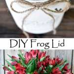 Fast DIY frog lid to keep flowers upright in mason jars!