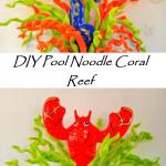 DIY Pool Noodle Coral Reef Seaweed