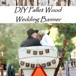 DIY 'Just Hitched' Pallet Wood Wedding Banner