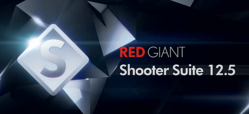 Red Giant Shooter Suite Review Part 1