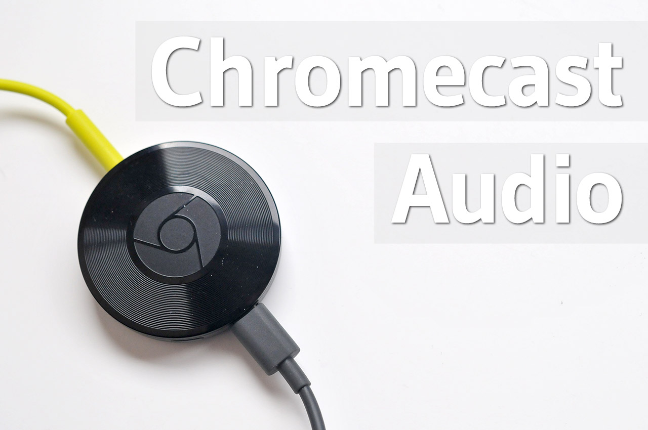 Chromecast Audio - 1