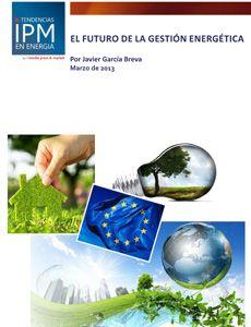 Informe IPM: El futuro de la gestión energética
