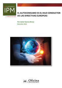 Cuaderno IPM El Autoconsumo es el hilo conductor de las directivas europeas