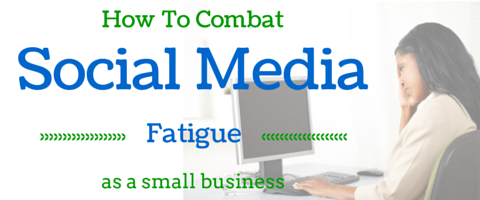 How to Combat Social Media Fatigue