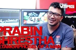 M&S Inspire: Prabin Shrestha – Metamorphosis of a Man - TexasNepal News