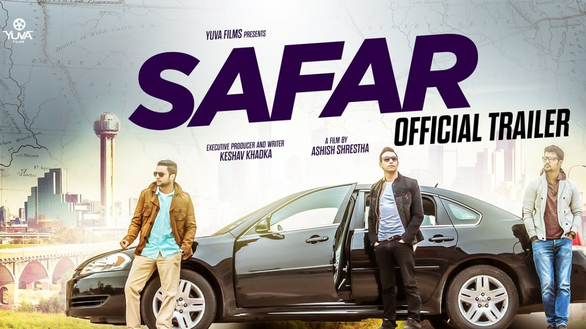 SAFAR - Nepali Movie Official Trailer