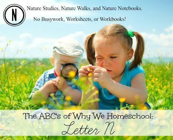 Homeschooling N is for Nature Studies