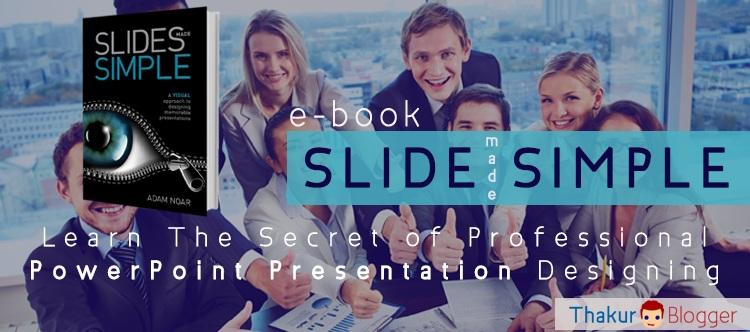 PowerPoint tutorial e-book Slide Made Simple - Thakur Blogger