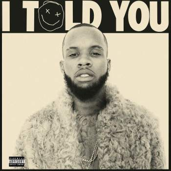 """Tory Lanez Releases Artwork & Tracklist for """"I Told You"""""""