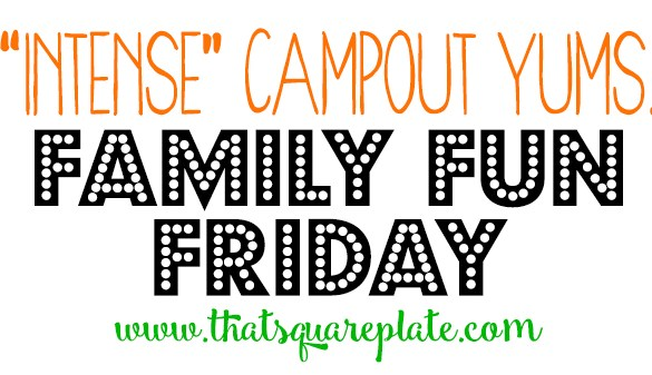 Camping Feat Family Fun Friday