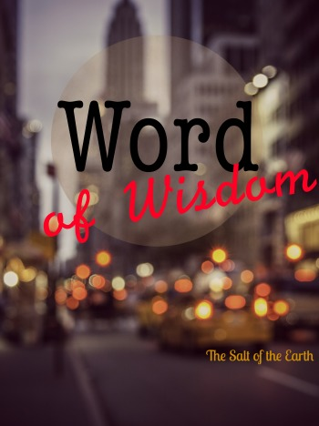 Word of wisdom - Listen to the Voice