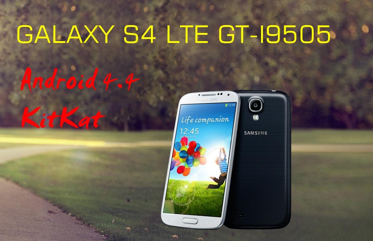 Galaxy S4 LTE I9505 Android 4.4 Kit Kat