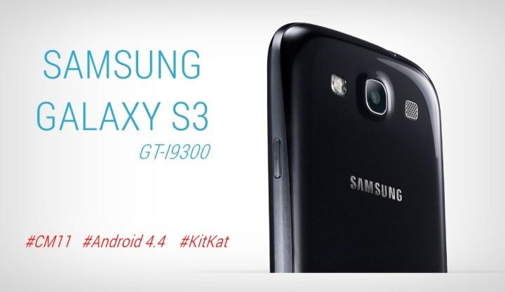 Samsung-Galaxy-S3-Android-4.4-KitKat-CM11