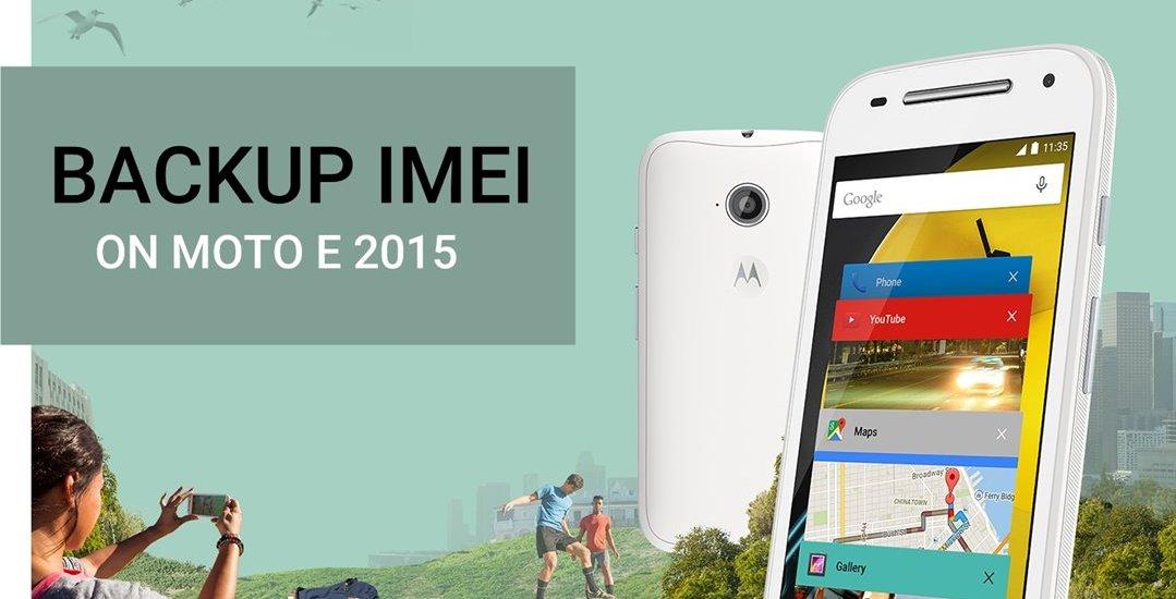 Backup IMEI on Moto E 2015